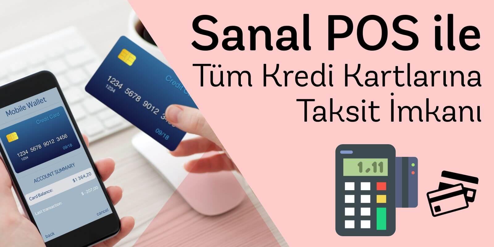 Sanal Pos / Taksitli Satış